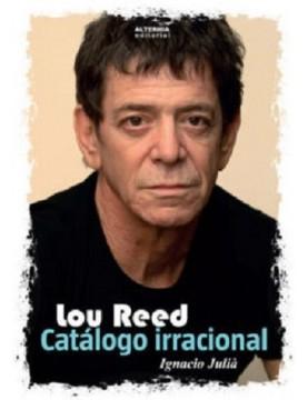 Lou Reed catalogo irracional