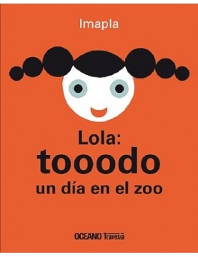 Lola: tooodo un dia feliz...