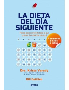 Dieta del día siguiente, La
