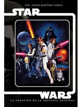 Star Wars. La creación de...