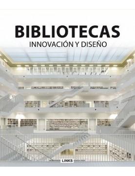 Bibliotecas. Innovación y...