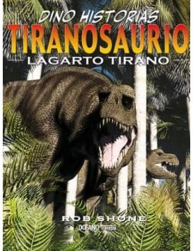 Tiranosaurio lagarto tirano