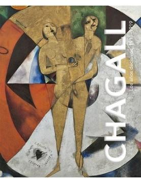 Chagall. Años decisivos...
