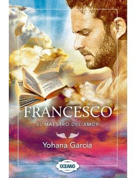 Francesco. El maestro del amor