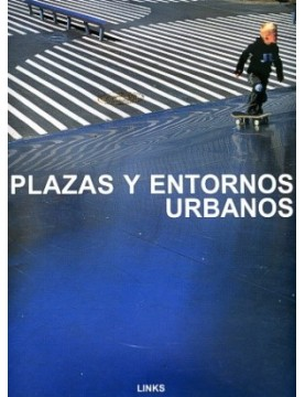 Plazas y entornos urbanos