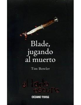 Blade, jugando al muerto