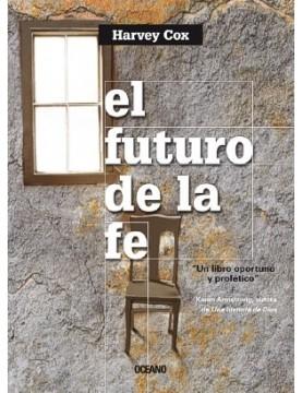Futuro de la fe. el