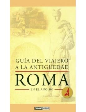 Roma en el año 300 (guia...
