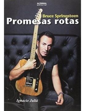 Bruce Springsteen. Promesas...