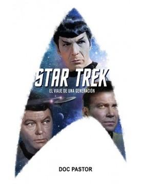 Star Trek. El viaje de una...