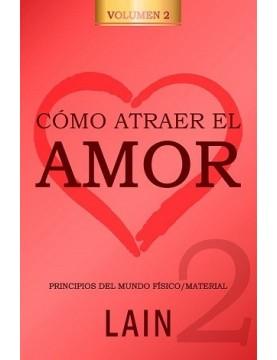 Como atraer el amor 2