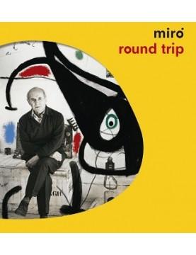 Miró. Round trip