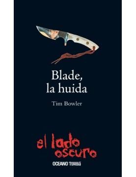 Blade, la huida