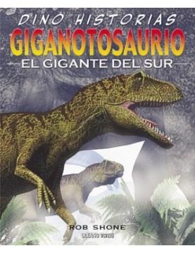 Giganotosaurio el gigante...