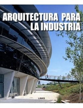 Arquitectura para la industria