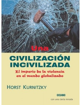 Civilizacion incivilizada