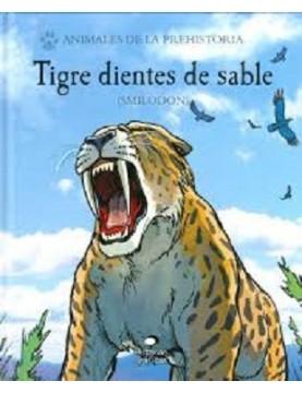Tigre dientes de sable...