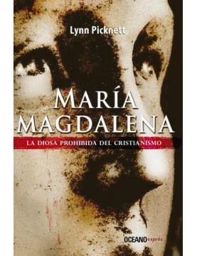María Magdalena. La diosa...