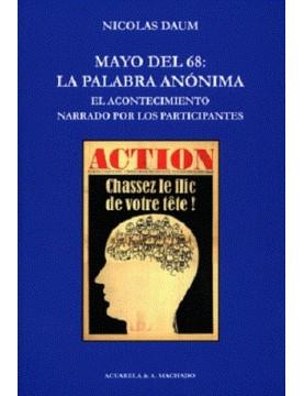 Mayo del 68: Palabra anónima.