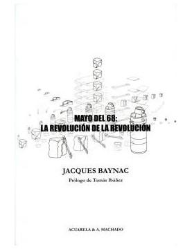 Mayo del 68. La revolución...