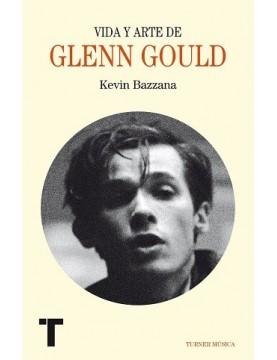 Vida y arte de Glenn Gould...