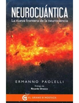 Neurocuántica. La nueva...