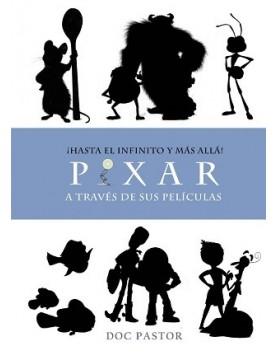 Pixar. ¡Hasta el infinito y...