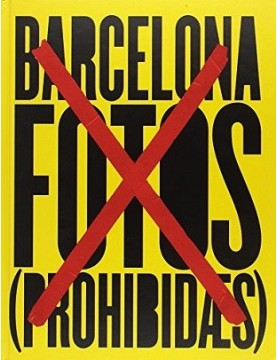 Barcelona. Fotos prohibidas