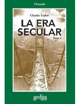 Era secular, La. Tomo 1