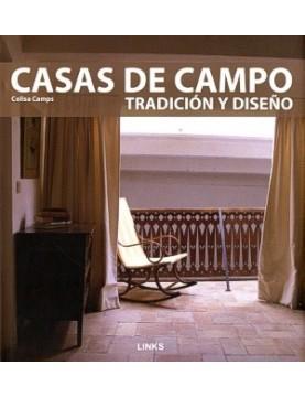 Casas de campo. tradicion y...