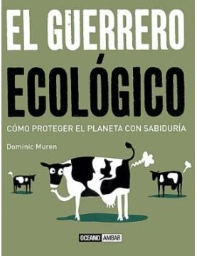 Guerrero ecologico. el