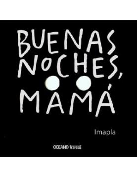 Buenas noches, mama