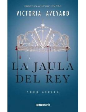 Jaula del rey, La (La reina...