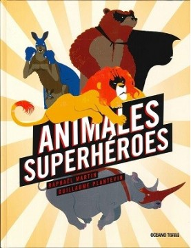 Animales Superheroés