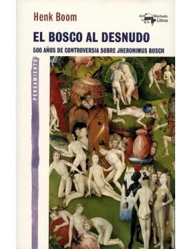 Bosco al desnudo, El. 500...