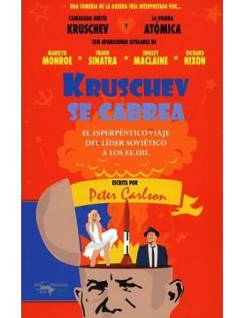 Kruschev se cabrea
