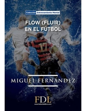 Flow (Fluir) en el fultbol