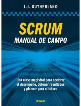 SCRUM. Manual de campo. Una...