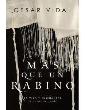 Más que un rabino: La vida...