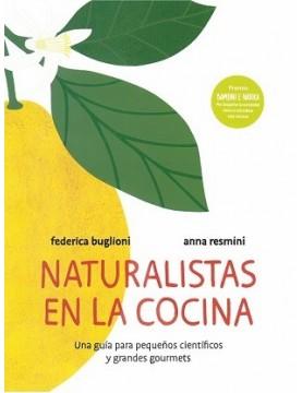 Naturalistas en la cocina:...