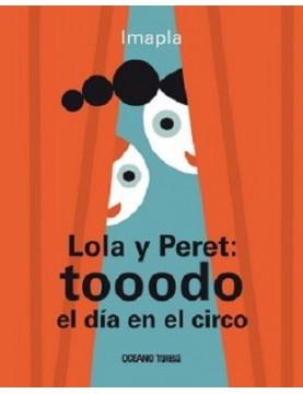 Lola y Peret. Tooodo un día...