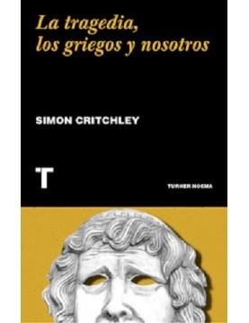 La tragedia, Los griegos y...