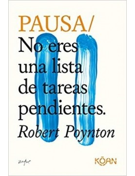 Do pause / Pausa: No eres...