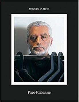 Paco Rabanne. Mitos de la moda