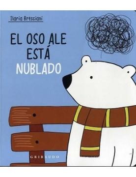El oso Ale está nublado