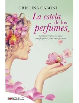 estela de los perfumes, La
