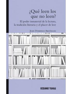 ¿Qué leen los que no leen?...