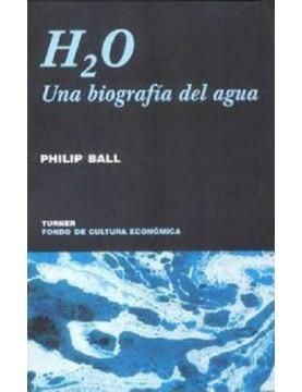 H20 Una biografía del agua