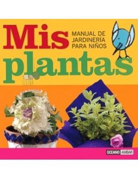 Mis plantas (manual de...